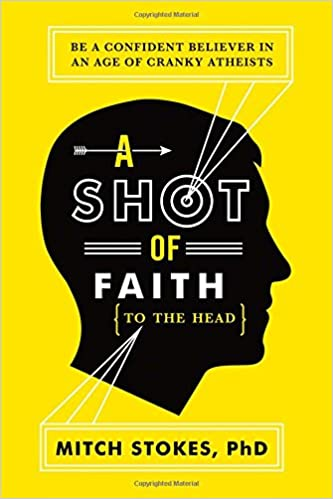 A Shot of Faith to the Head Mitch Stokes