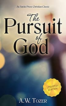 The Pursuit of God A.W Tozer